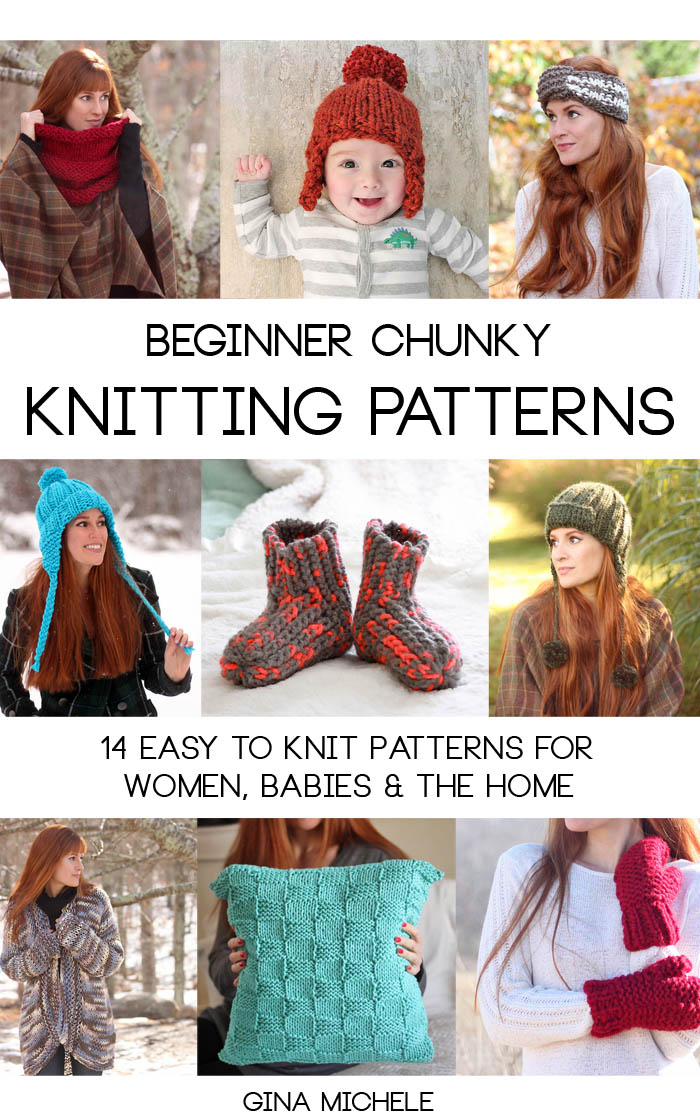 My First E-Book - Beginner Chunky Knitting Patterns - Gina Michele