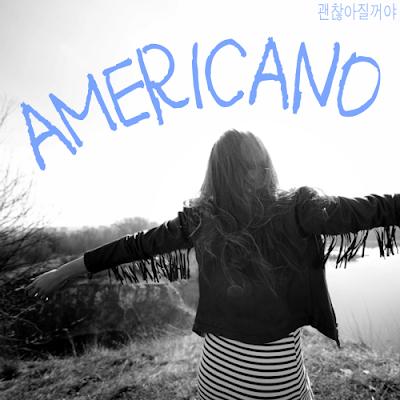 [Single] Americano – 괜찮아 질거야