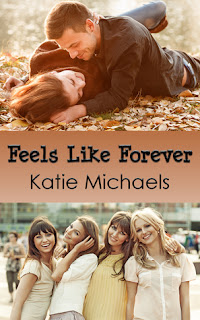 Feels Like Forever by Katie Michaels