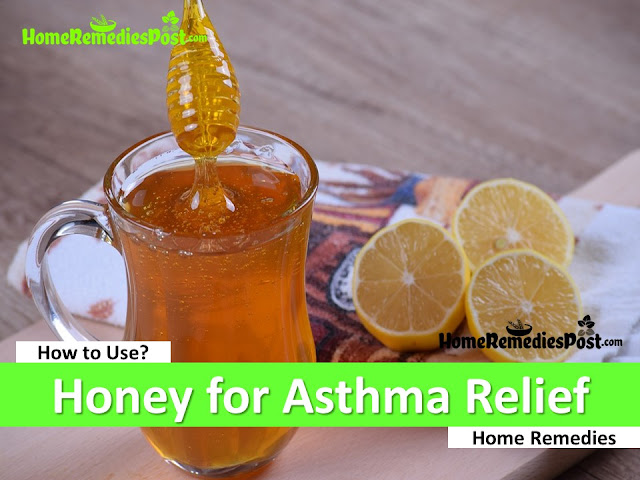 honey for asthma relief, is honey good for asthma, asthma relief fast, how to get rid of asthma, home remedies for asthma, asthma treatment, how to treat asthma, asthma home remedies, how to cure asthma, asthma remedies, cure asthma, best asthma treatment, asthma relief, how to get relief from asthma,