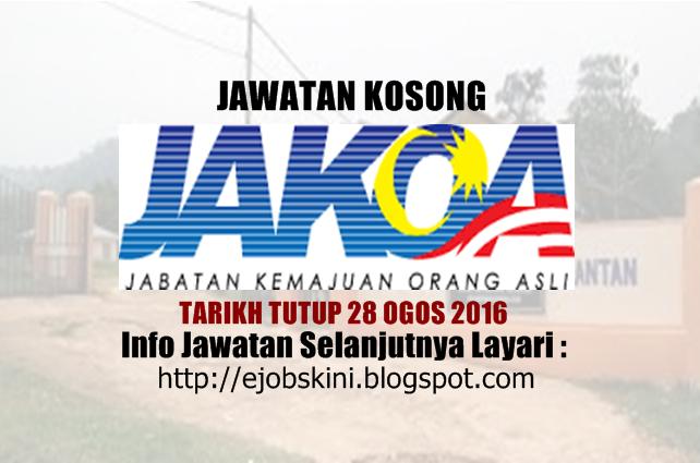 jawatan kosong jabatan kemajuan orang asli (jakoa) ogos 2016