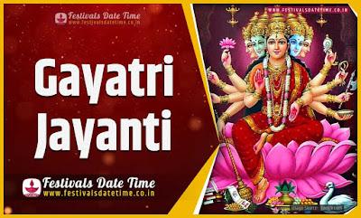 2020 Gayatri Jayanti Pooja Date and Time, 2020 Gayatri Jayanti Festival Schedule and Calendar