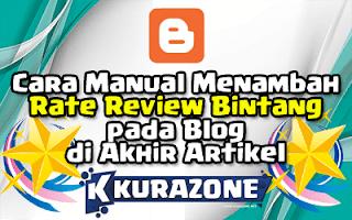Cara Manual Menambah Rate Review Bintang pada Blog di Akhir Artikel