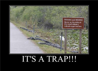 Be Careful, It's a Trap !!