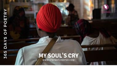 My Soul's Cry | Stefn Sylvester Anyatonwu