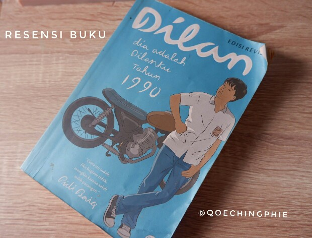REVIEW BUKU : Dilan 1990