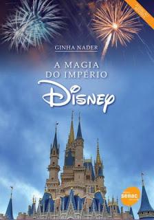 """Livro """"A Magia do Império Disney"""""""