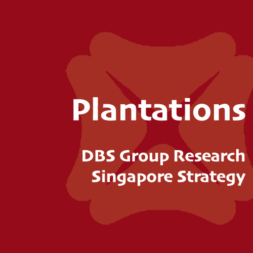 Plantation Companies - DBS Research 2016-08-11: Take profit on near-term upside