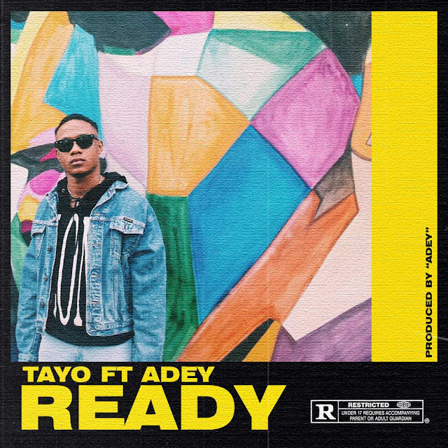 New Music: TAYO feat. Adey – Ready