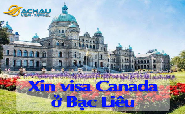 Xin visa Canada ở Bạc Liêu như thế nào ?