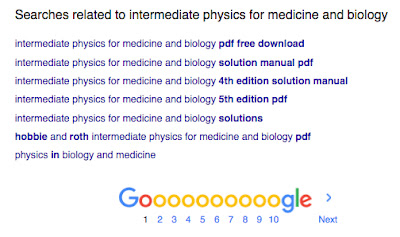 "Google's alternative keywords when searchng for ""Intermediate Physics for Medicine and Biology."" The first suggestion adds the words ""pdf free download""!"
