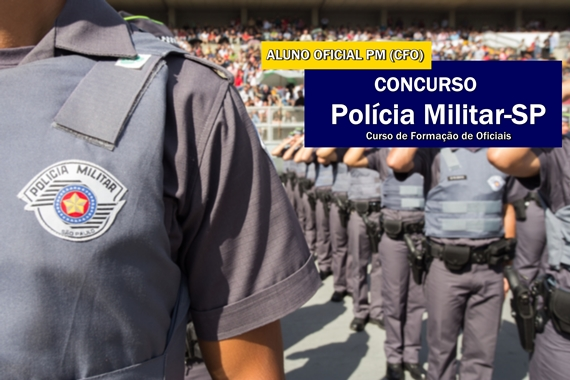 Polícia Militar-SP anuncia concurso vagas de Aluno-Oficial (CFO)