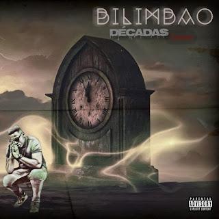 BAIXAR EP || Bilimbao - Décadas (Ep) || 2019