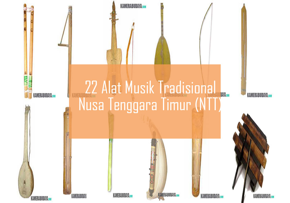 22 Alat Musik Tradisional Dari Nusa Tenggara Timur (NTT)