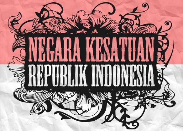 Landasan Hubungan UUD 1945 dan Negara Kesatuan Republik Indonesia