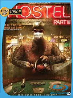 Hostel 3 (2011) HD [1080p] latino [GoogleDrive] DizonHD