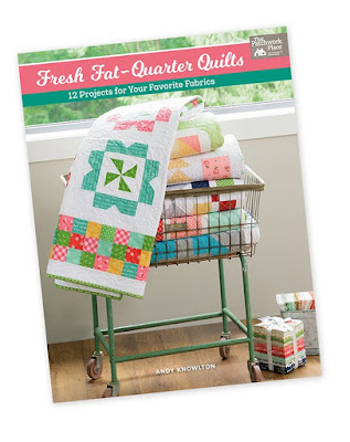 Fresh Fat Quarter Quilts book by Andy Knowlton of A Bright Corner - great ideas and patterns for fat quarter quilts!