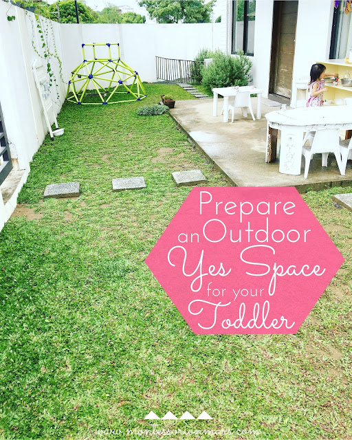 Outdoor Yes Space for Your Toddler in Your Montessori Home