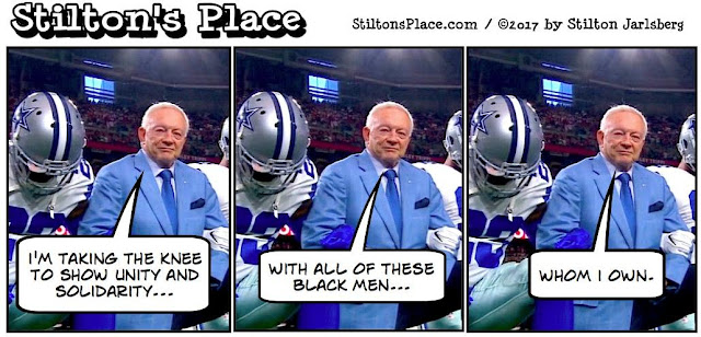 stilton's place, stilton, political, humor, conservative, cartoons, jokes, hope n' change, dallas cowboys, taking the knee, jerry jones, spineless, coward, national anthem, michael brown, BLM, hands up, don't shoot