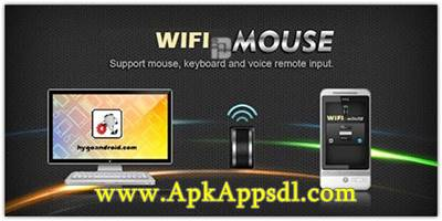 Download WiFi Mouse Apk PRO v3.0.6 Full Latest Version 2016