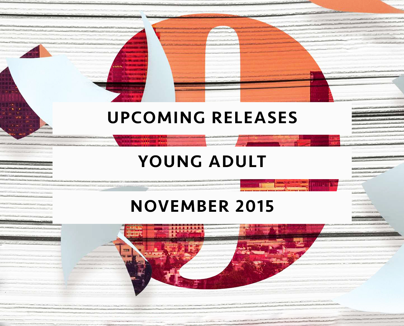 Upcoming Releases November 2015
