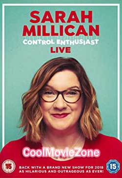 Sarah Millican: Control Enthusiast Live (2018)