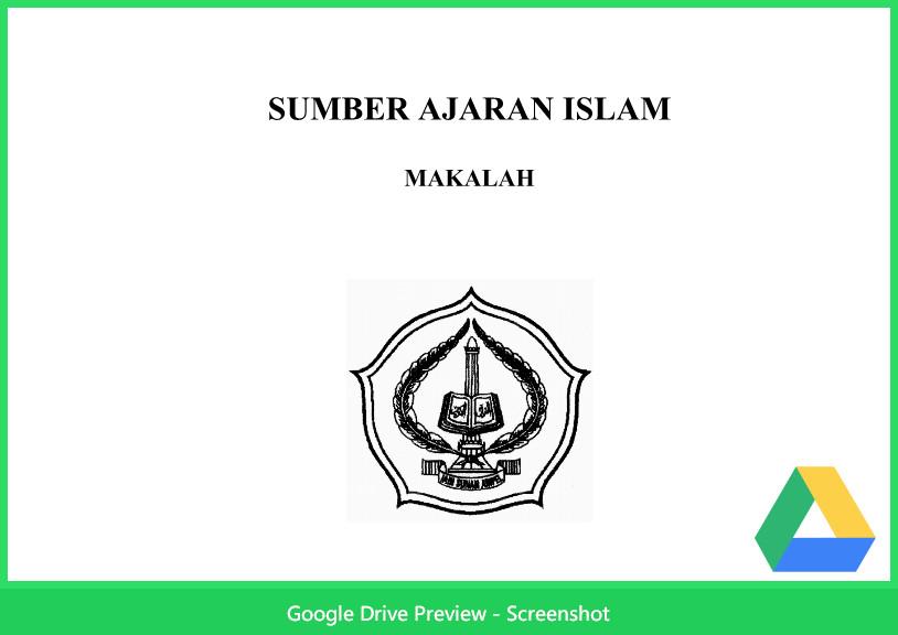 Contoh Makalah Agama Tentang Sumber Ajaran Islam