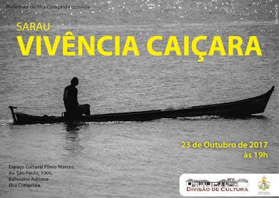 """Sarau Multicultural """"Vivência Caiçara"""" no dia 23/10"""