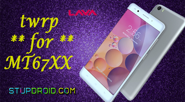 Twrp MT6735] How to Install twrp recovery and Root Lava iris 870