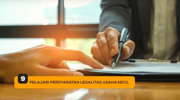 9. Pelajari Persyaratan Legalitas Usaha Kecil
