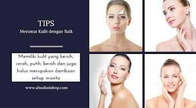 Memiliki kulit yang bersih, cerah, putih, bersih dan juga halus merupakan dambaan setiap wanita