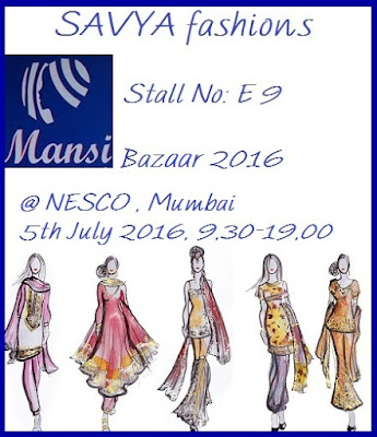 Mansi Bazaar 2016, Savya Fashions Exhibition Mumbai