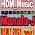 Manala-J-Maria Rosa (Feat.Mr Bow Remix) (2018) [DOWNLOAD]