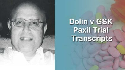 Dolin Vs GSK Paxil Trial Court Transcripts