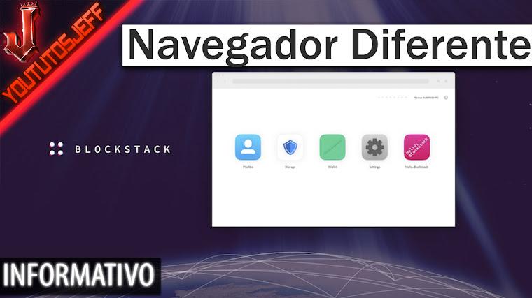Blockstack, el navegador que quiere dar un cambio radical a Internet