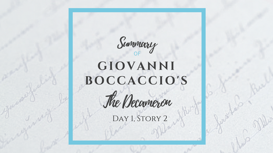 Summary of Giovanni Boccaccio's the Decameron day 1 story 2