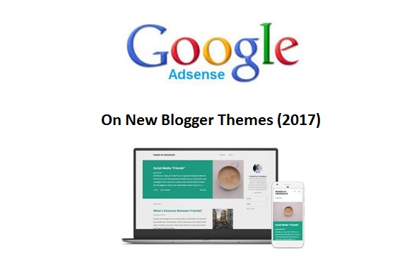Google Adsense New Blogger Themes 2017