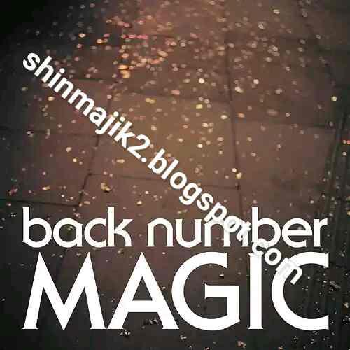 back number – Magic (Album) [MP3+FLAC] - SHINMAJIK BLOG