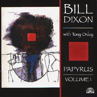 Bill Dixon with Tony Oxley, Papyrus: Volume 1
