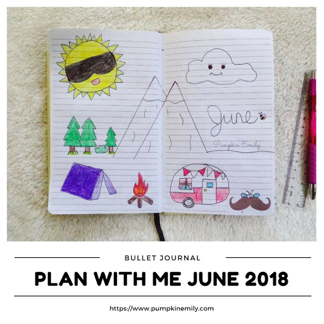 Plan With Me June 2018 | Bullet Journal Setup