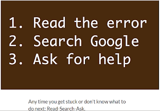 Read - Search - Ask: Three steps of troubleshooting when stuck programming! This image is a brown rectangle with white text, displaying 3 rules or steps for when you get stuck while programming. From the course material on Free Code Camp dot com.