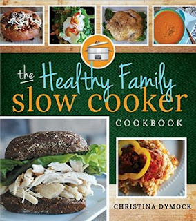 Heidi Reads... The Healthy Family Slow Cooker Cookbook by Christina Dymock