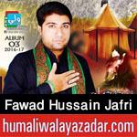 http://www.humaliwalayazadar.com/2016/09/fawad-hussain-jafri-nohay-2017.html