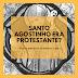 Santo Agostinho era protestante?