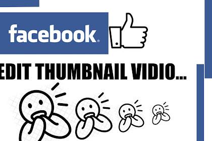 Cara Mengganti Thumbnail Video Facebook