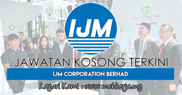 Jawatan Kosong Terkini 2018 di IJM Corporation Berhad