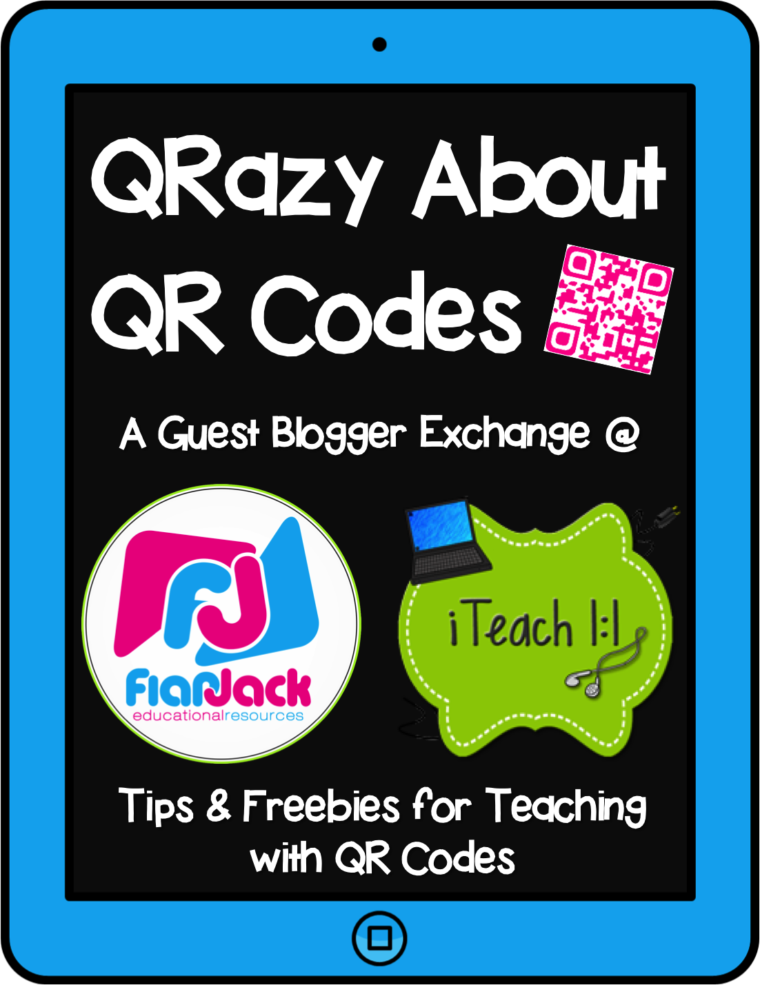 Iteach 1 1 Qrazy About Qr Codes Guest Blogger