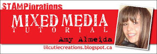 http://stamplorations.blogspot.ca/2017/06/mixed-media-tutorial-amy.html