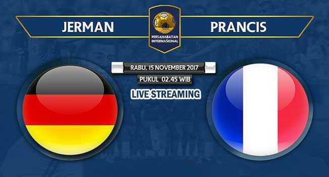 live streaming jerman vs prancis 15 november 2017