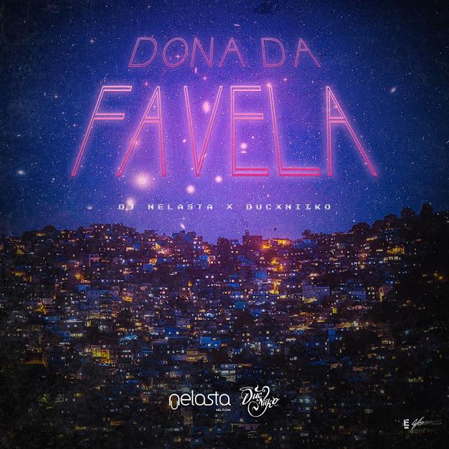 Dj Nelasta x DucxNiiKo - Dona Da Favela (Acapella)